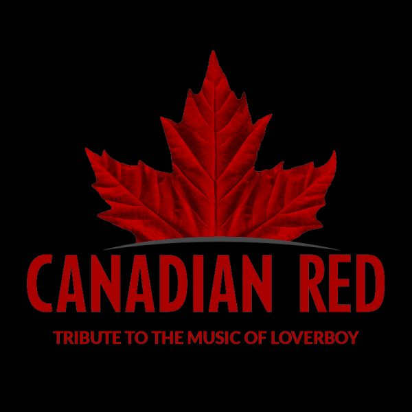 Canadian Red - Tribute to Loverboy