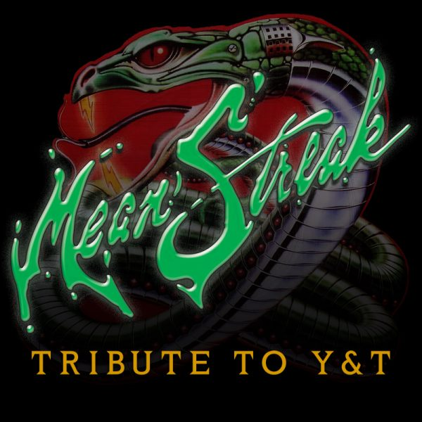 Mean Streak - Tribute to Y&T